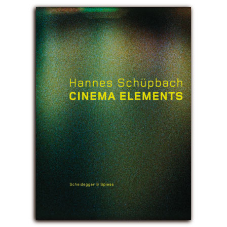 Hannes Schüpbach. Cinema Elements