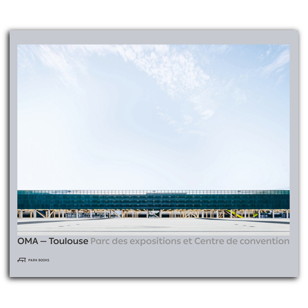 OMA – Toulouse Parc des expositions et Centre de convention
