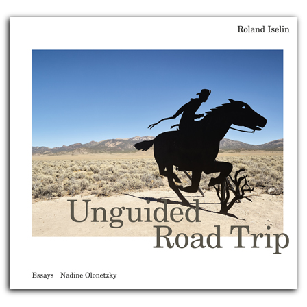 Roland Iselin – Unguided Road Trip